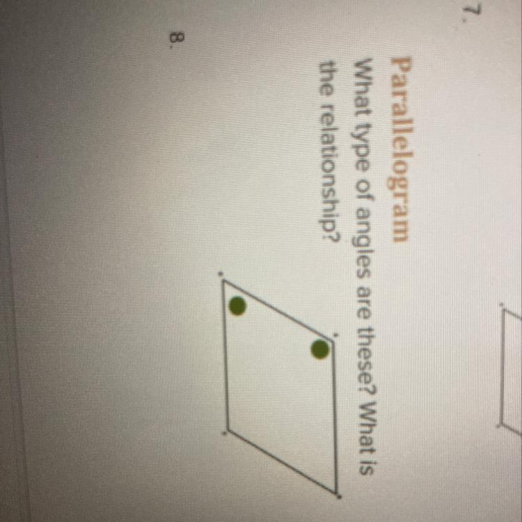 Parallelogram What type of angles are these? What is the ...