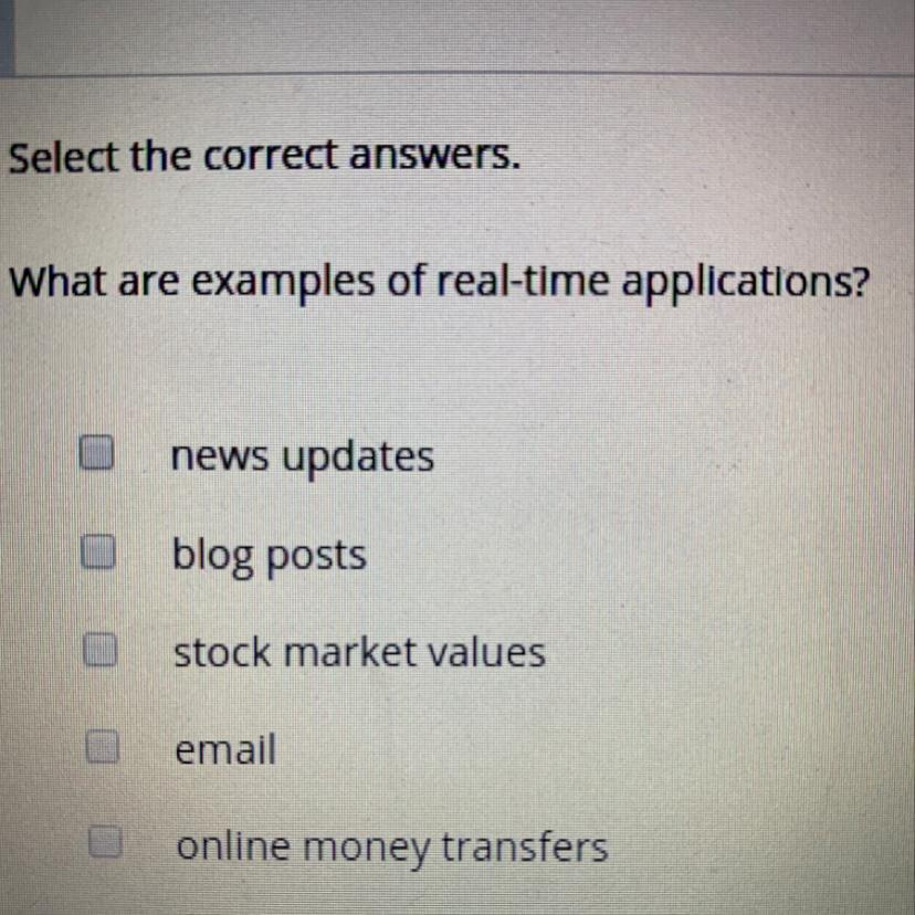 Select The Correct Answers What Are Examples Of Real Time Applications Brainly Com