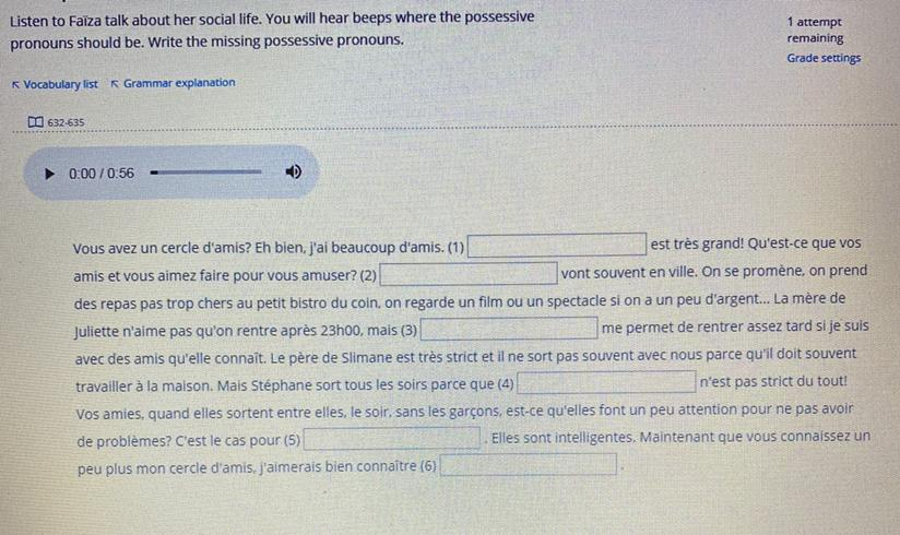 I Need Help Filling In The Blanks With The Correct Possessive Pronouns In French Example Le Mien Brainly Com
