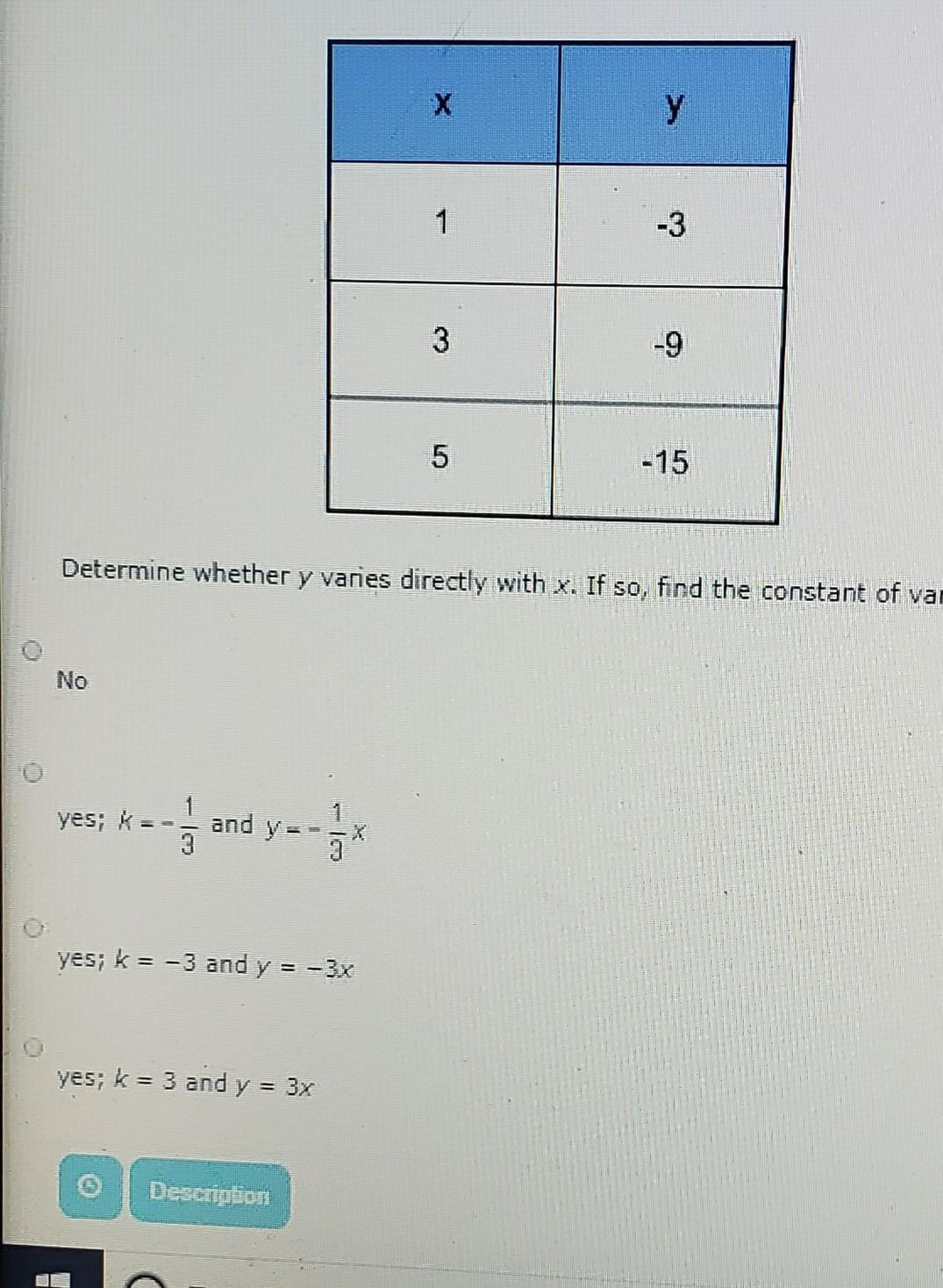 determine whether y varies directly with X. if So, find