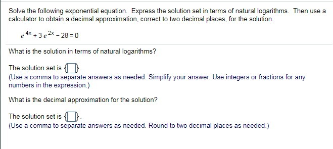 Q4 Q23.) Solve the following exponential equation. Express the solution set  in terms of natural - Brainly.com