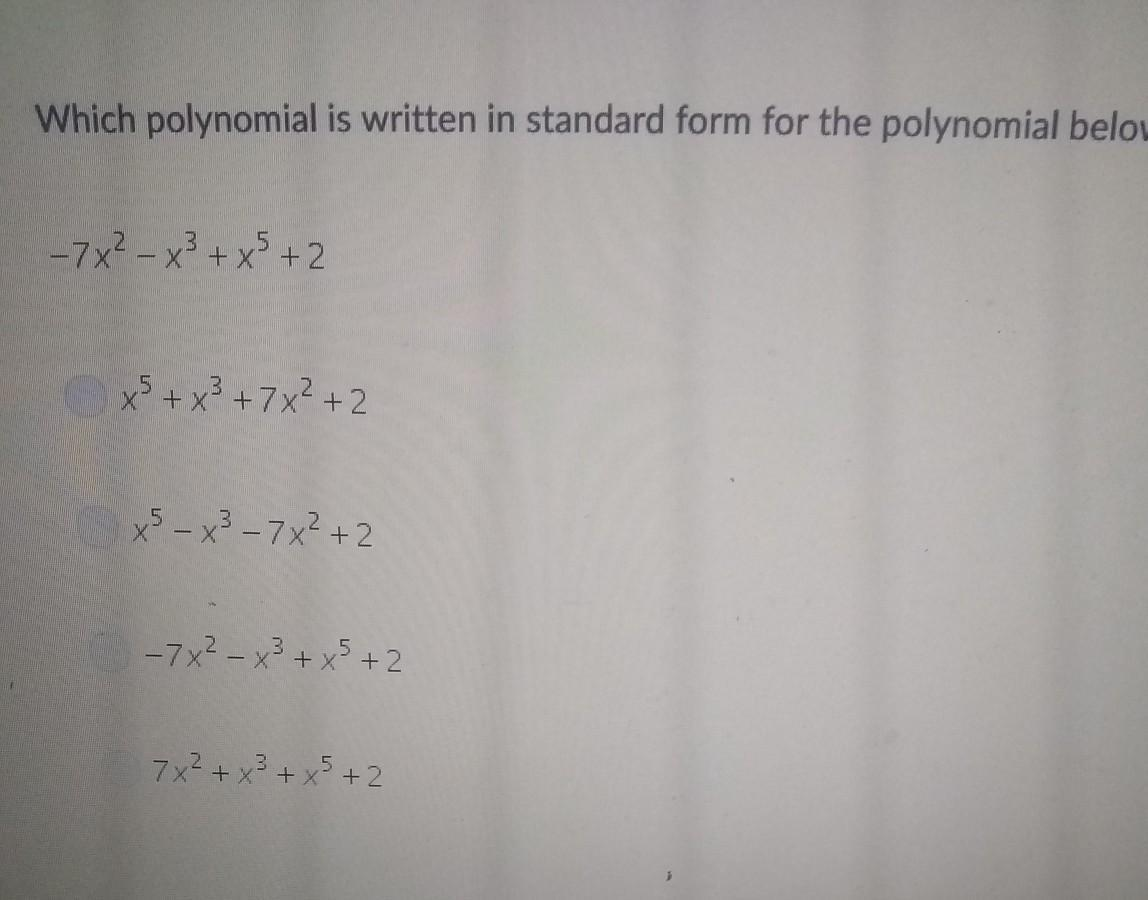 which polynomial is written in standard form for the