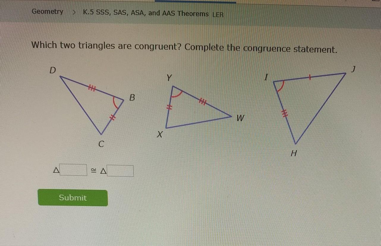 Which Two Triangles Are Congruent Complete The Congruence Statement Brainly Com