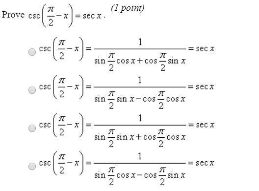 Prove csc (pi/2 - x) = sec x - Brainly.com