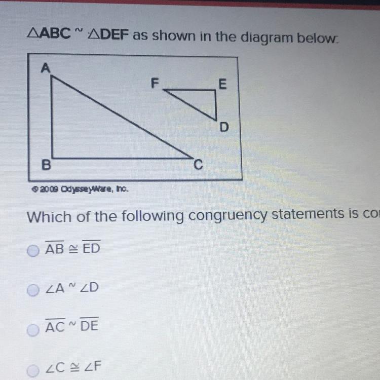 please help!! ABC ~ DEF as shown in the diagram below: AB ...