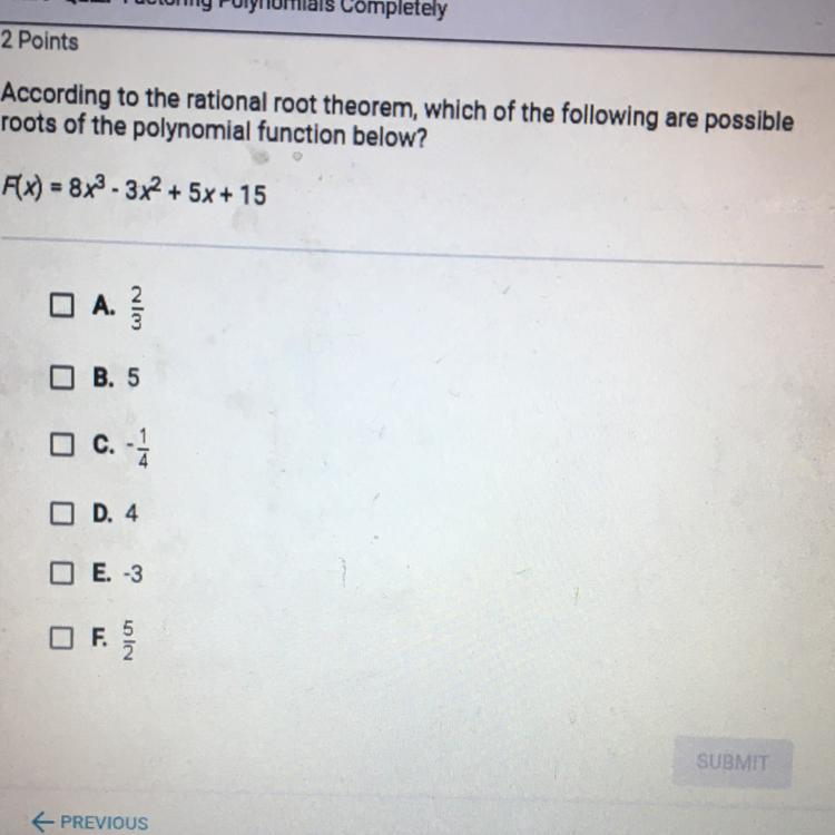 [Solved] According to the rational root theorem, which of ...