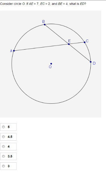 consider circle o  if ae   7  ec   2  and be   4  what is ed