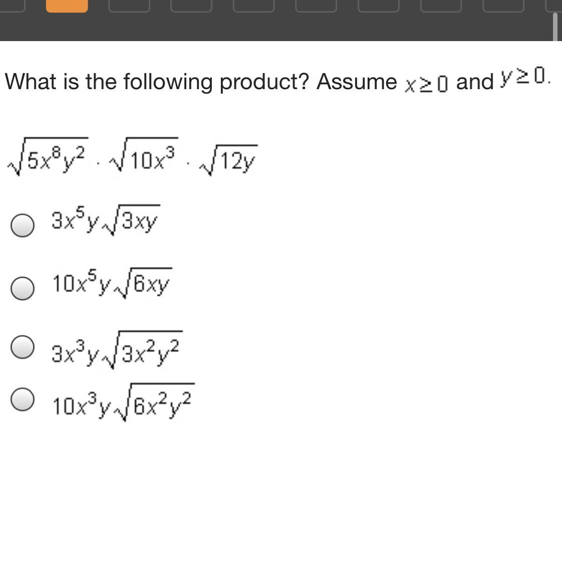 What Is The Following Product Assume X Greater Than Or Equal To 0 And Y Greater Than Or Equal To Brainly Com