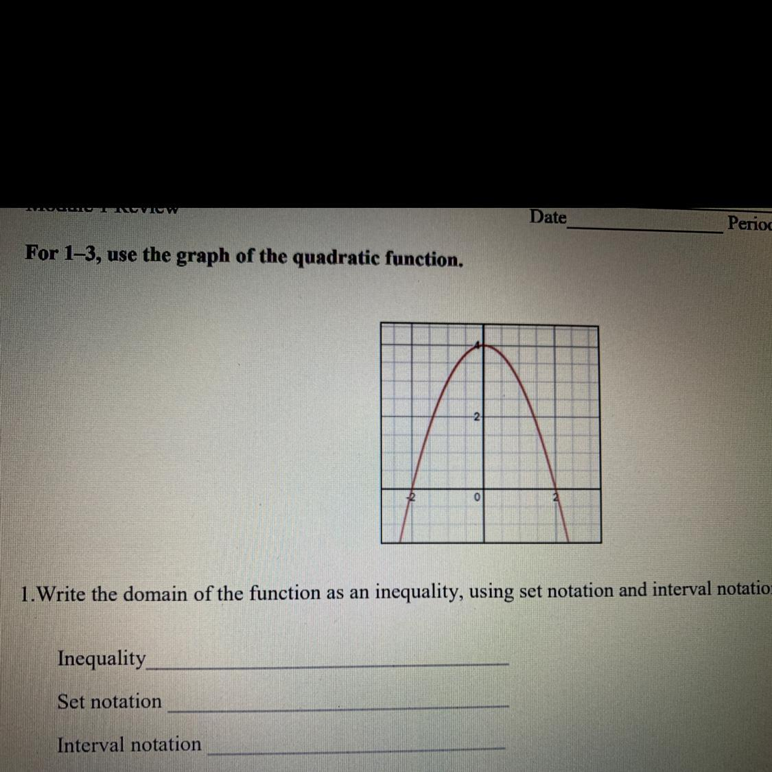 For 1 3 Use The Graph Of The Quadratic Function A 1 Write The Domain Of The Functions As An Brainly Com