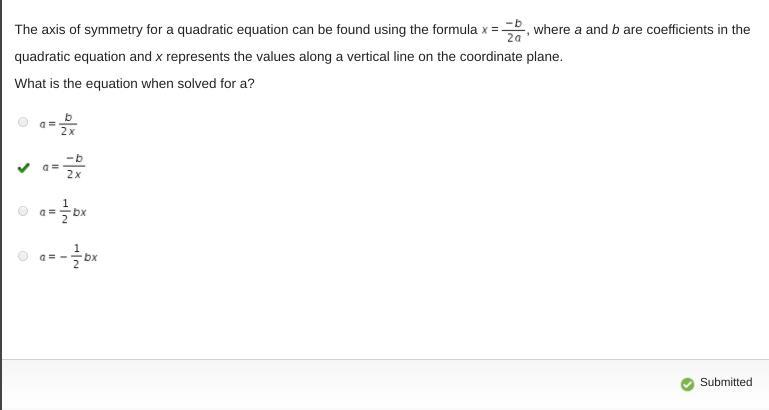 [Solved] The axis of symmetry for a quadratic equation can ...