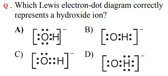 Which Lewis Electron Dot Diagram Correctly Represents A Hydroxide