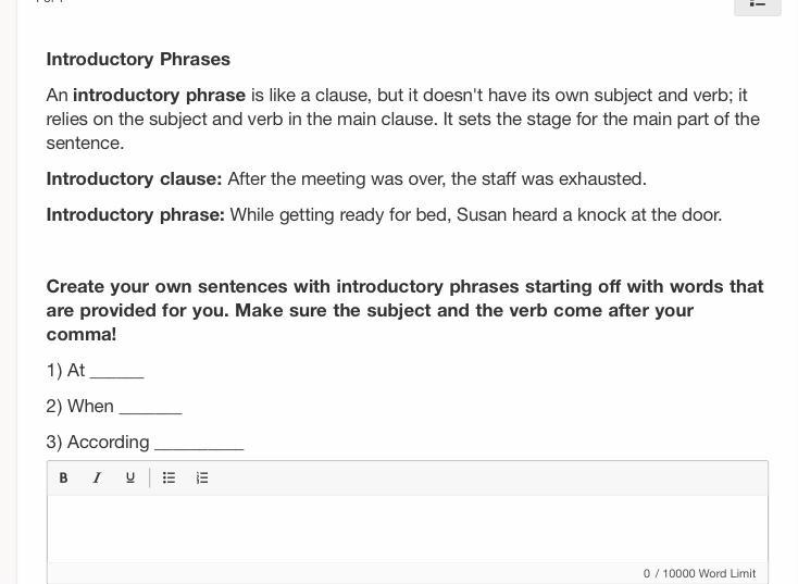 Introductory Phrases An Introductory Phrase Is Like A Clause But It Doesn T Have Its Own Subject And Brainly Com
