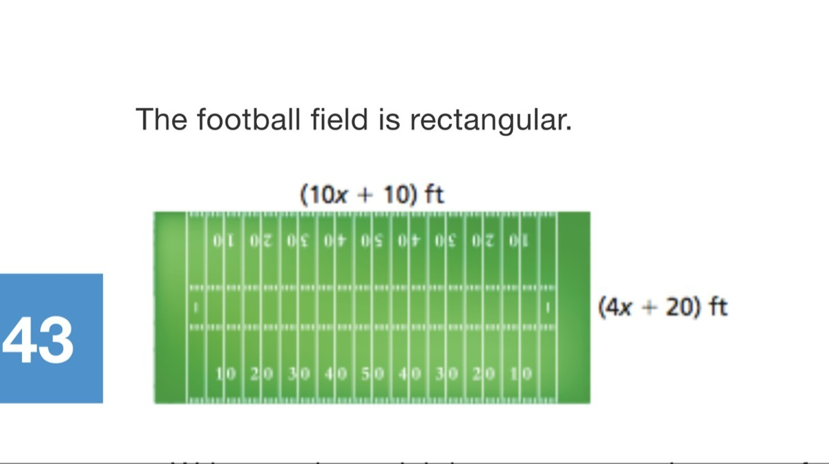 Find The Area Of The Football Field When The Width Is 160 Ft The Area Is Square Feet Brainly Com