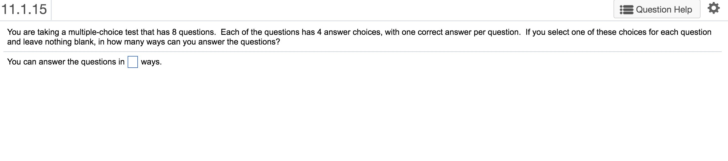 You are taking a multiple-choice test that has 8 questions