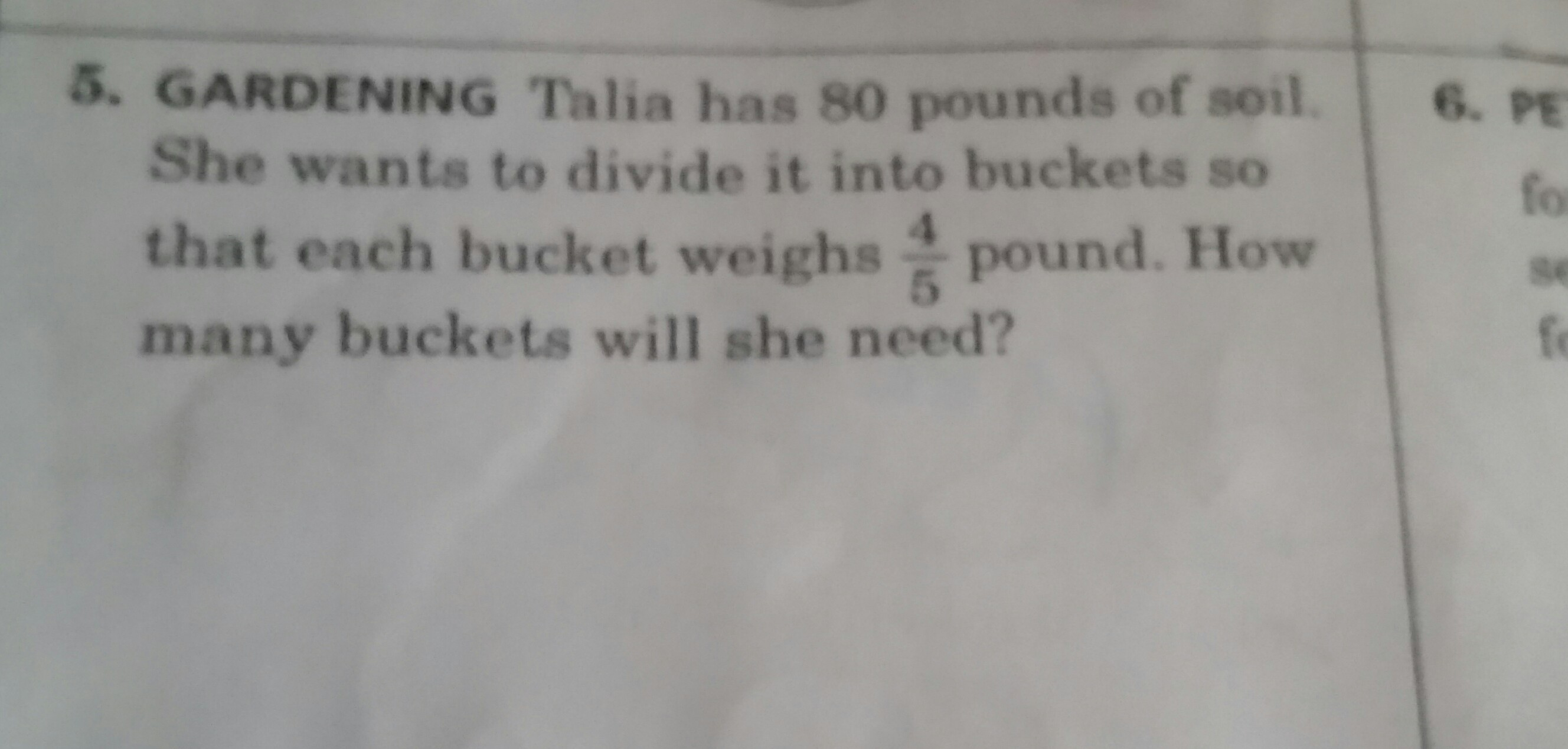 talia has 80 pounds of soil she wants to divide it into bucket so
