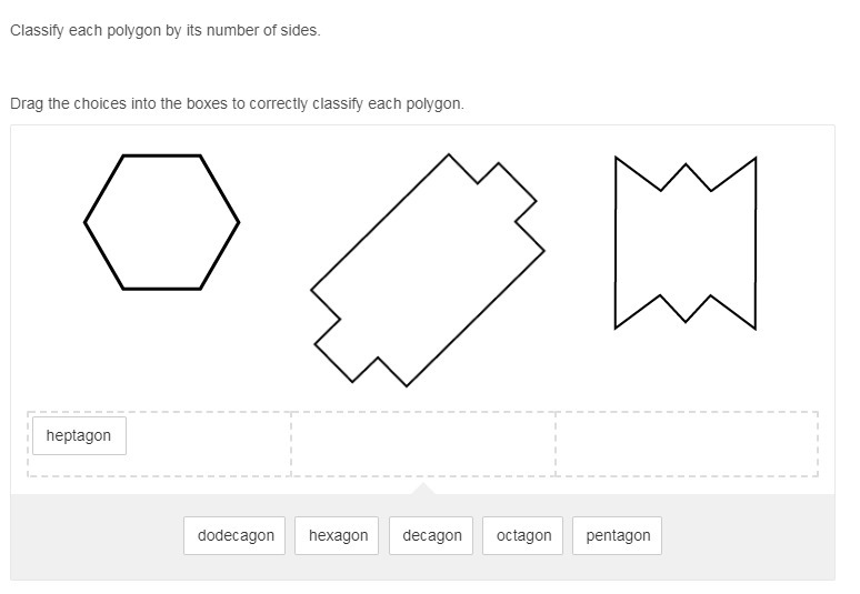Classify each polygon by its number of sides. Drag the ...