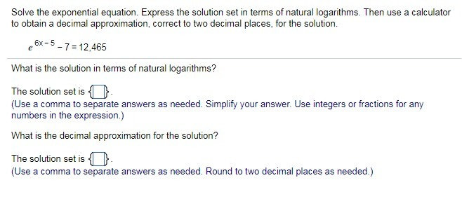 Solve The Exponential Equation Express The Solution Set In Terms Of