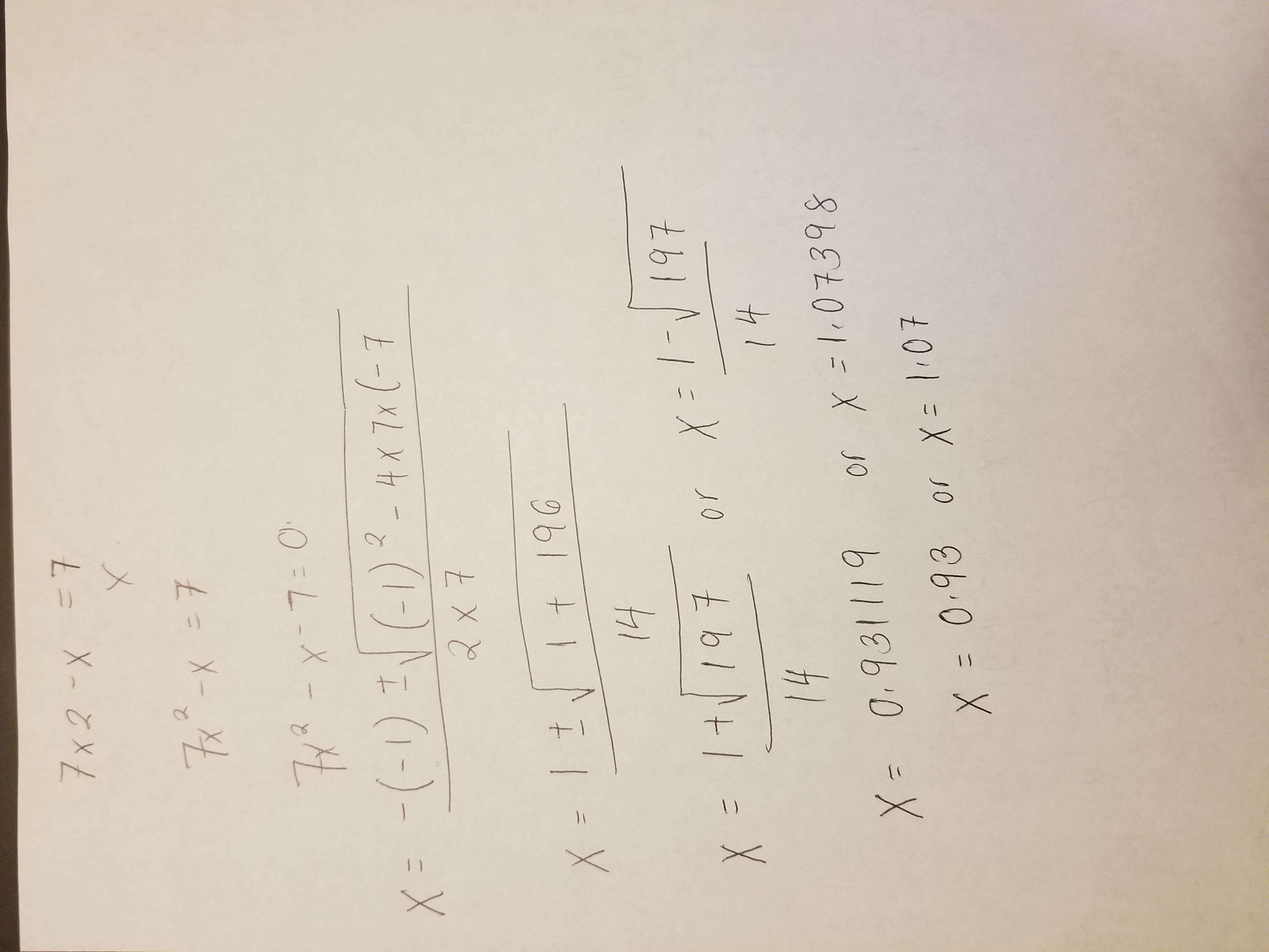 Using The Quadratic Formula To Solve 7x2 – X = 7, What Are