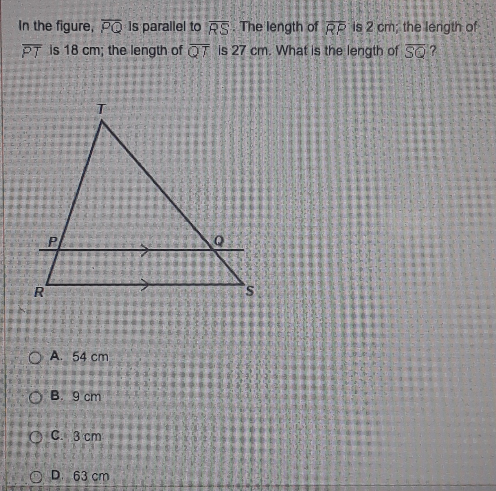 In The Figure Pq Is Parallel To Rs The Length Of Rp Is 2 Cm The Length Of Pt Is 18 Cm The Length Inly Com