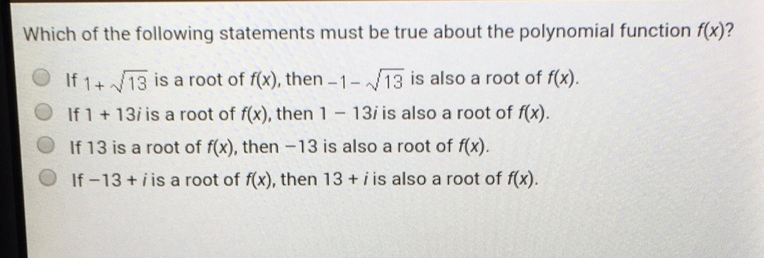Which Of The Following Statements Must Be True About The Polynomial