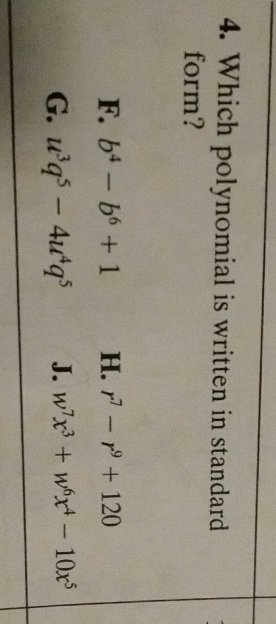 Which Polynomial Is Written In Standard Form Brainly