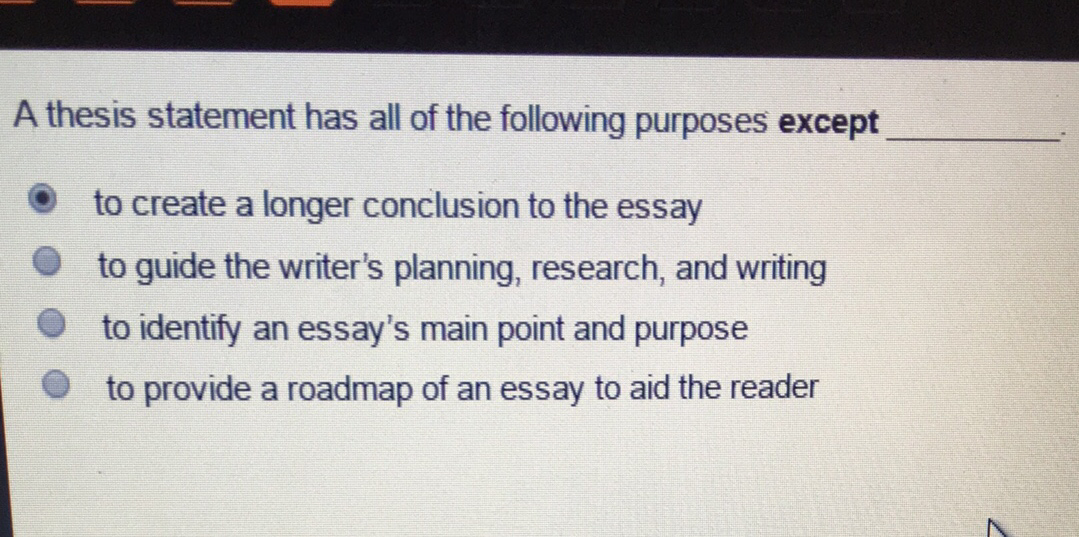 a thesis statement is all of the following except quizlet