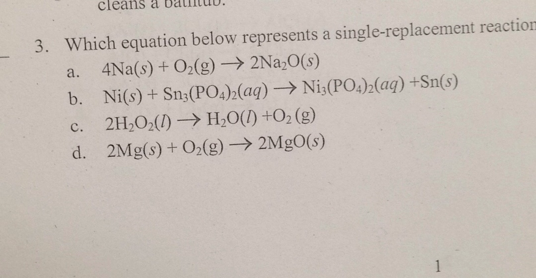 Which Equation Represents A Single Replacement Reaction Thanks Brainly Com