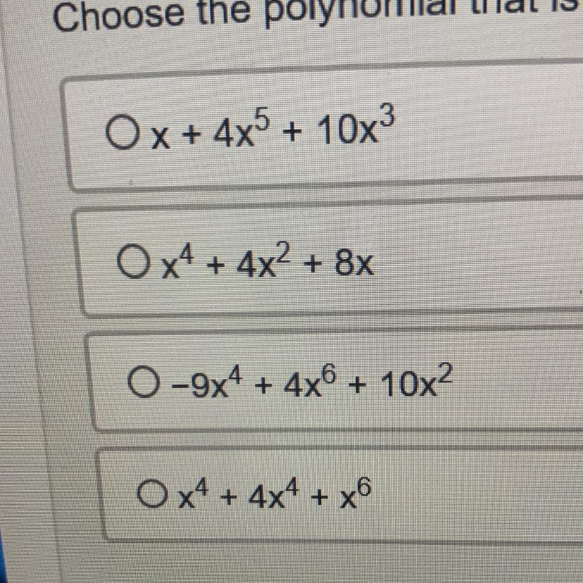 choose the polynomial that is written in standard form