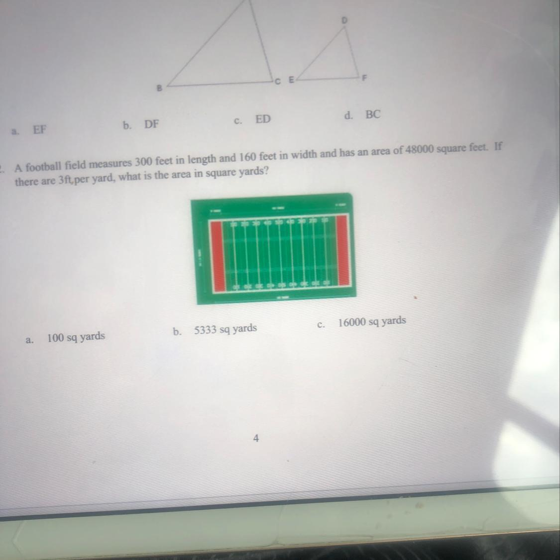 12 A Football Field Measures 300 Feet In Length And 160 Feet In Width And Has An Area Of 48000 Brainly Com