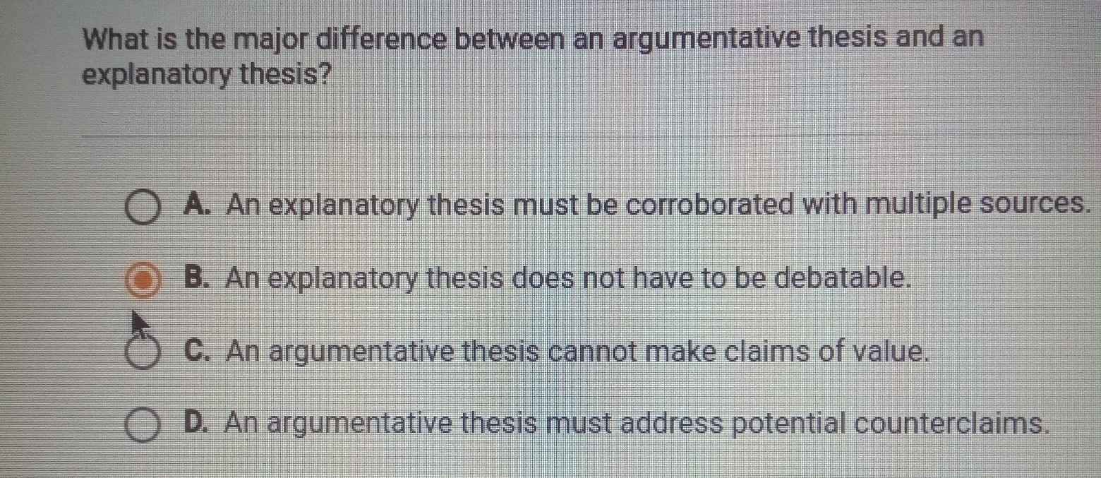 answer pleasewhat is the major difference between an argumentative  what is the major difference between an argumentative essay and a  explanatory thesis answer on the photo
