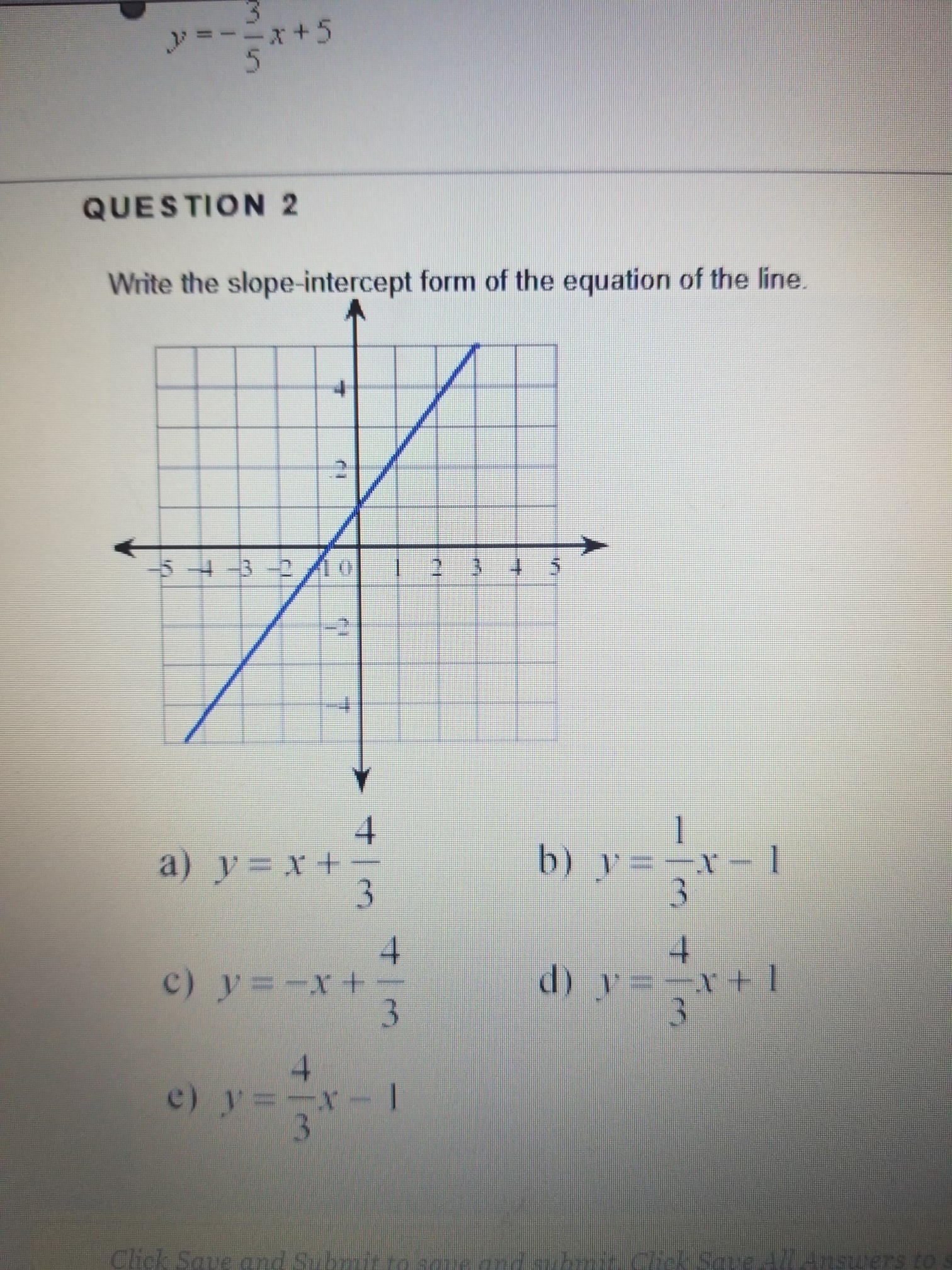 Write The Slope Intercept Form Of The Equation Of The Line Brainly