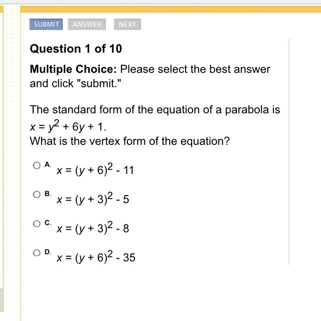 The Standard Form Of The Equation Of A Parabola Is Xy26y1 What