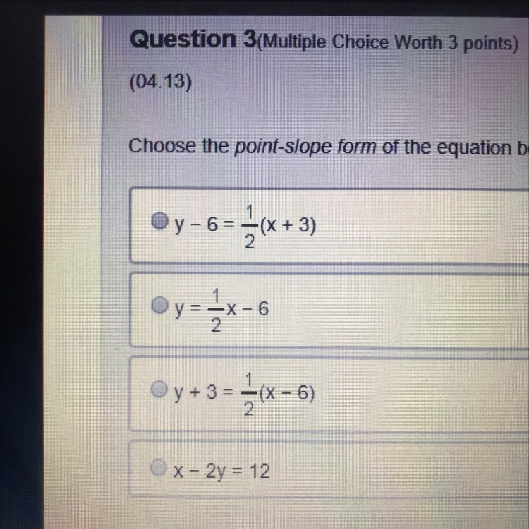 point slope form multiple choice questions  Choose the point-slope form of the equation below that ...
