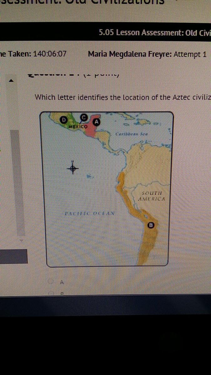 Please Help!Which letter identifies the location of the aztec ...