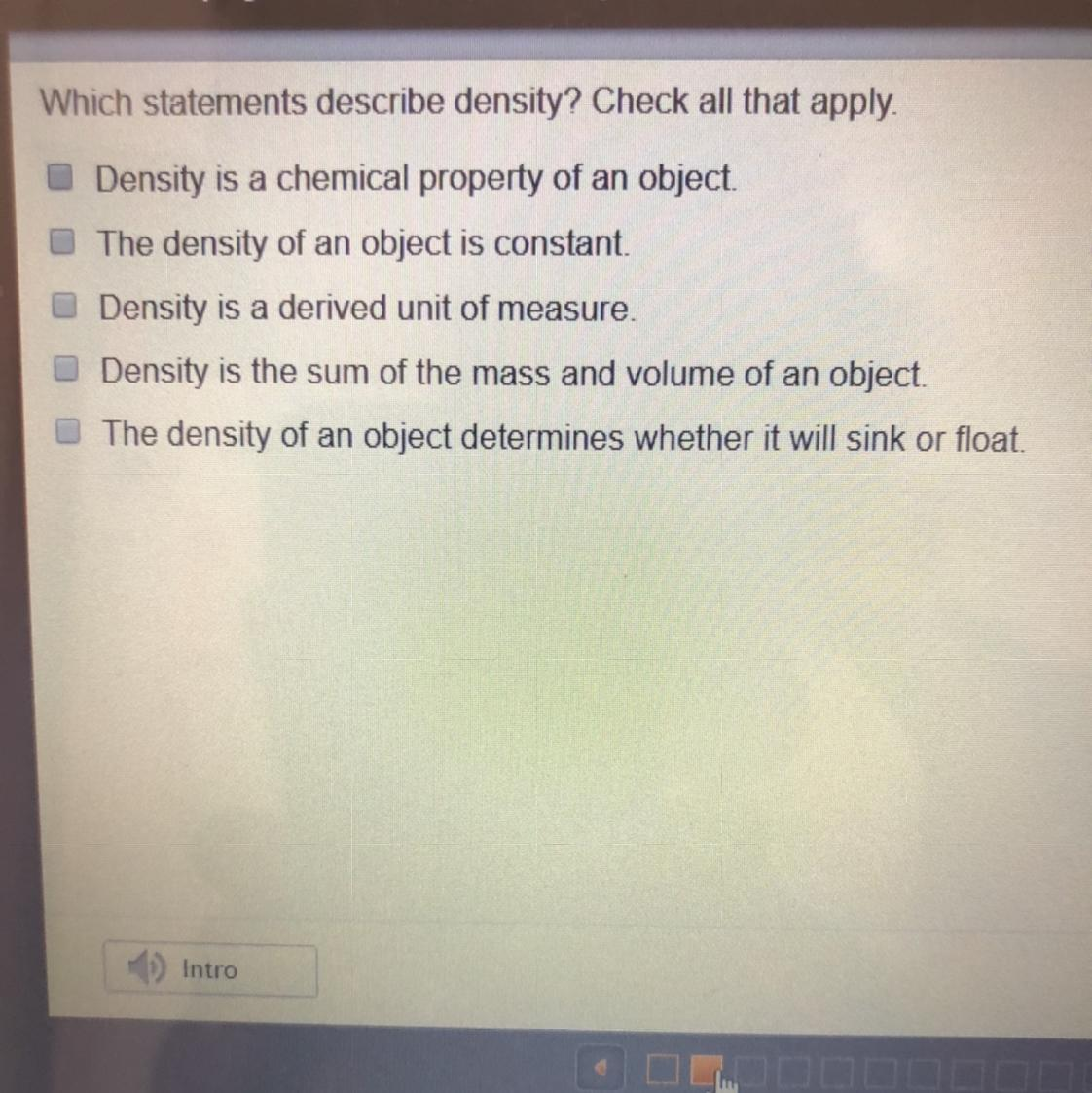 Which statements describes density? Check all that apply