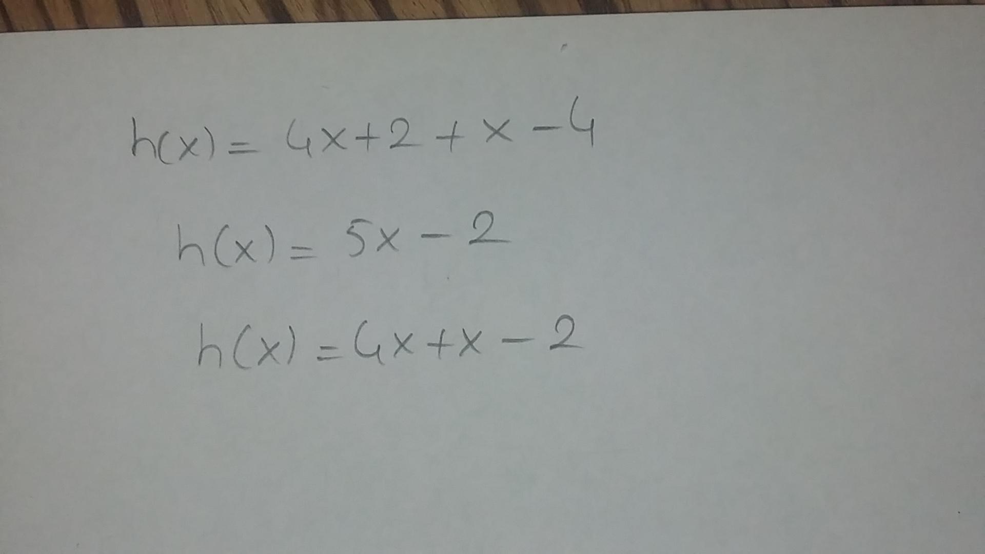 Find The Function H(x) = F(x) + G(x) If F(x) = 4 X + 2 And