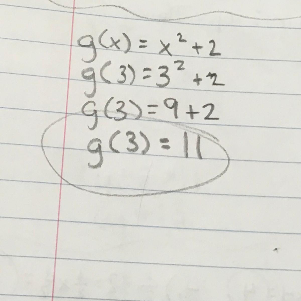 If g(x) = x2 + 2, find g(3) - Brainly.com