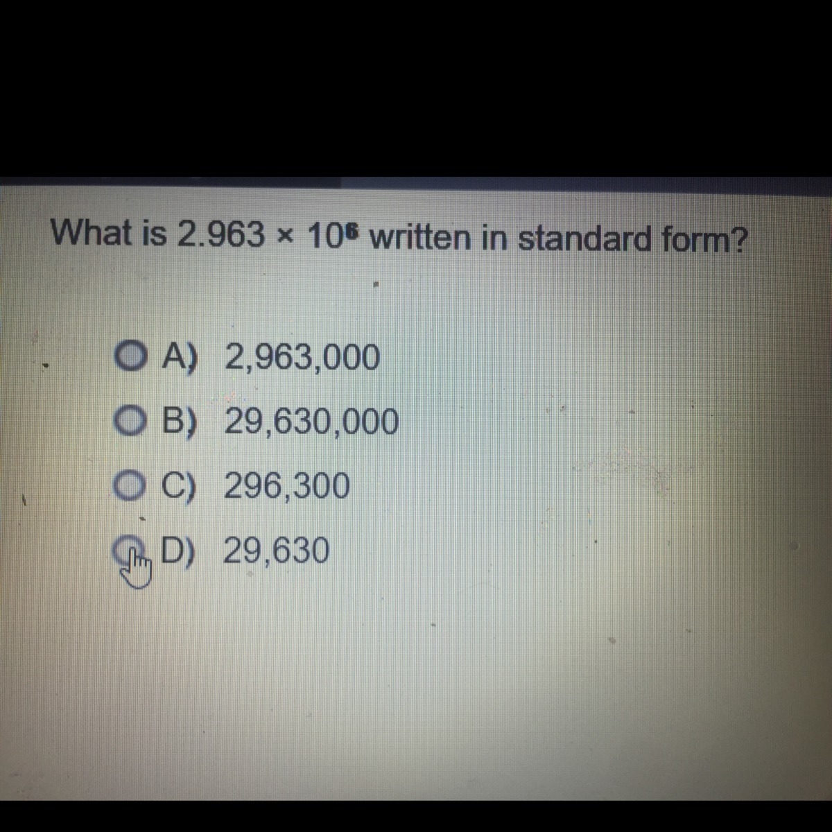 What is 2963 times 10 to the 6 power written in standard form what is 2963 times 10 to the 6 power written in standard form falaconquin