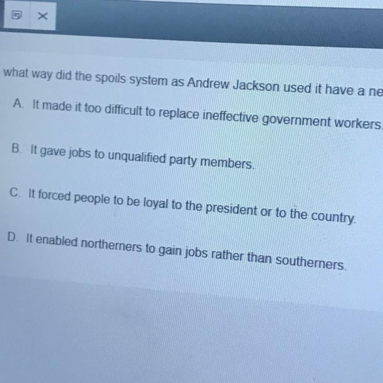 In What Way Did The Spoils System As Andrew Jackson Used It To